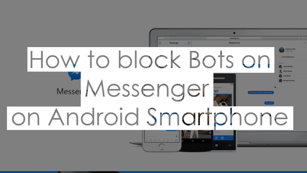 How to Block Bots On Facebook Messenger On Android