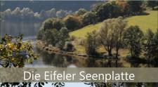 Auf unserer Videoseite finden Sie ein Video zur Eifeler Seenplatte