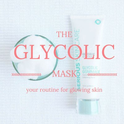 Glycolic Gommage = Glowing Skin
