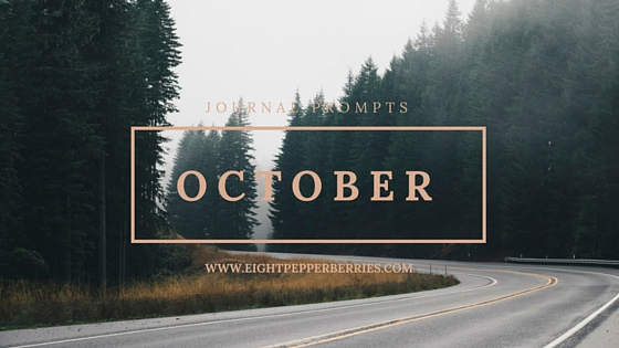 October Journal Prompts >> Get a new set of prompts each month on Eight Pepperberries