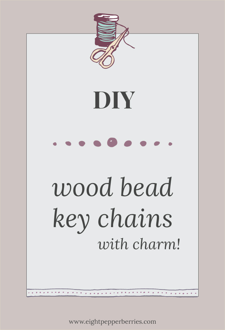 DIY - Wood Bead Key Chains With Charm