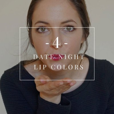 Pucker Up: 4 Date Night Lip Colors