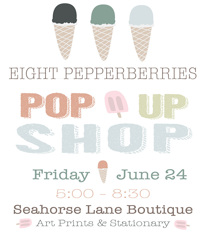 Eight Pepperberries Paperie + Gifts Pop Up Shop June 24, 2016 | 5:00-8:30 PM | Hosted @ Seahorse Lane Boutique