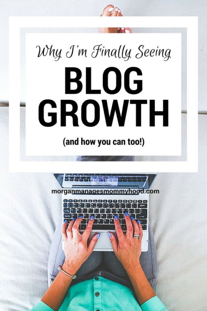 Why I'm Finally Seeing Blog Growth written By Morgan Manages Mommyhood >> featured on Totally Terrific Tuesday host by Eight Pepperberries.