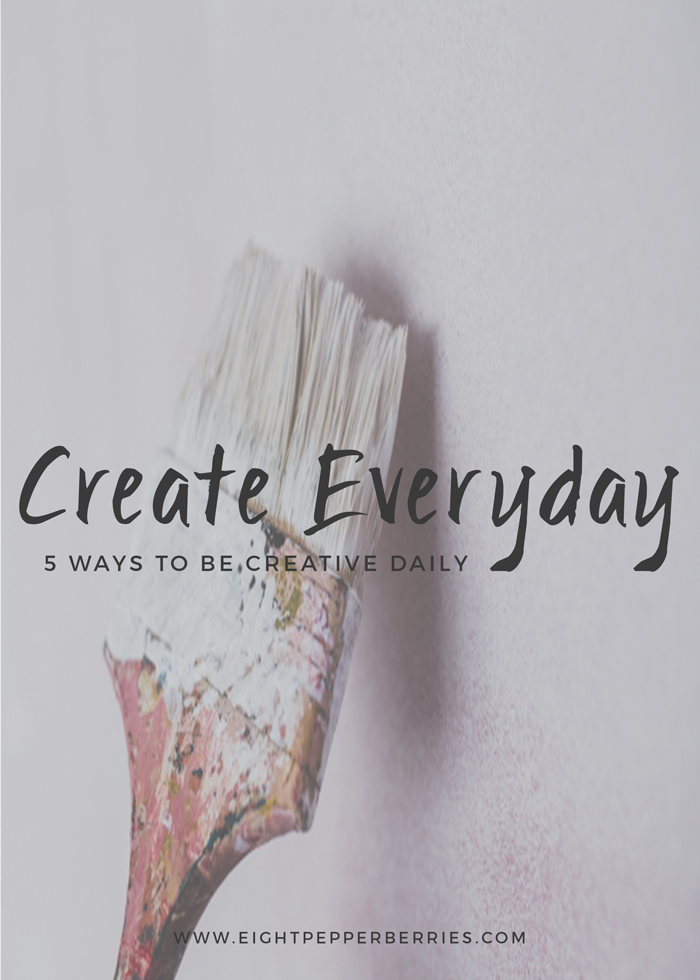 5 Ways To Be Creative Daily