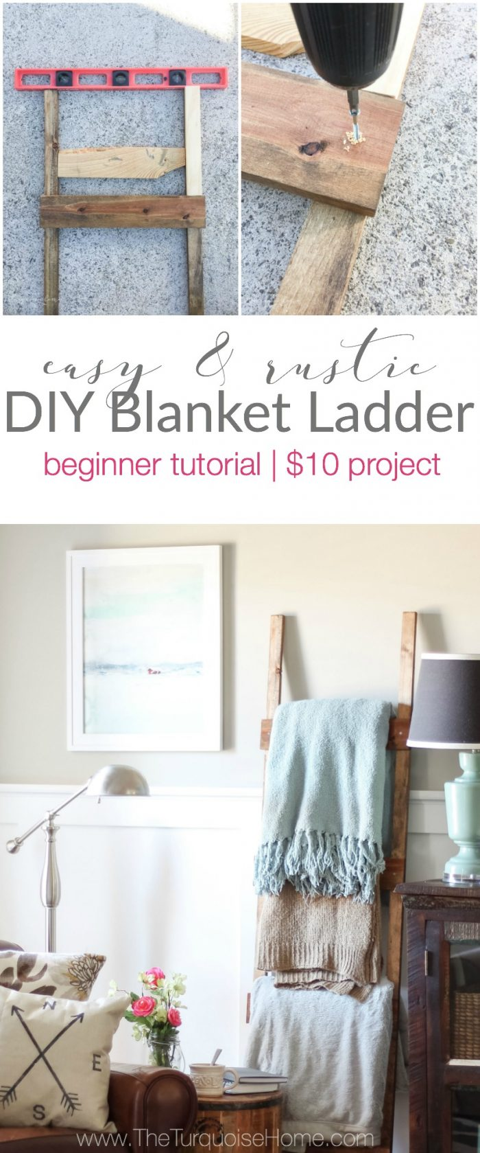 Easy & Rustic DIY Blanket Ladder For Less Than $10 by The Turquoise Home featured on Totally Terrific Tuesday hosted by Eight Pepperberries
