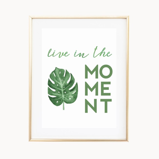 Live In The Moment Art Print by Eight Pepperberries Paperie || Available in three 4x6, 5x7, 8x10 || Print at home option available