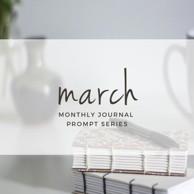 Journal Prompts March 2017 Edition