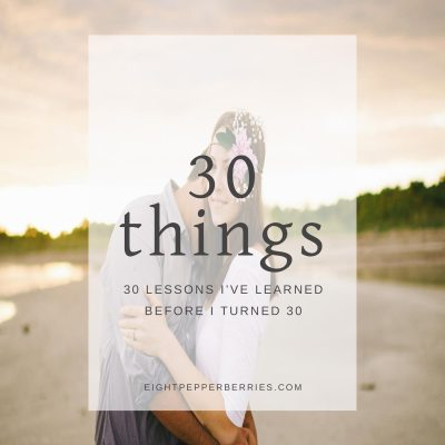30 Things I've Learned In 30 Years >> Eight Pepperberries