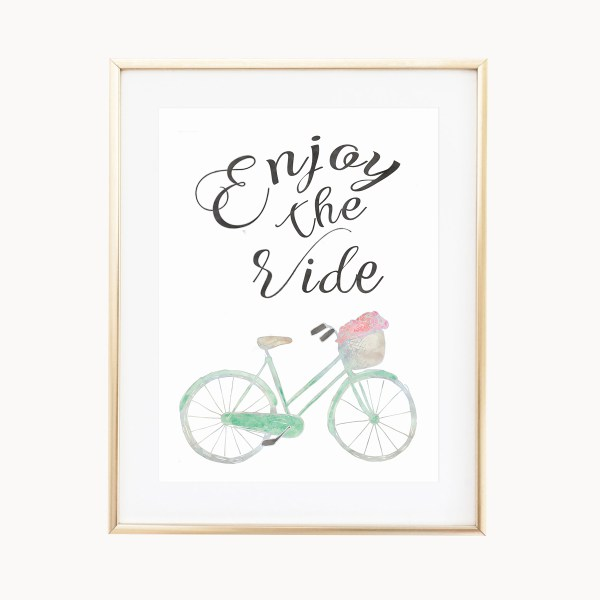 Enjoy The Ride Art Print by Eight Pepperberries Paperie    Available in three 4x6, 5x7, 8x10    Print at home option available
