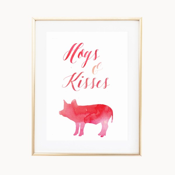 Hogs And Kisses Art Print by Eight Pepperberries Paperie || Available in three 4x6, 5x7, 8x10 || Print at home option available