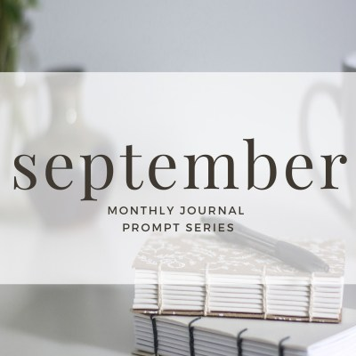 September 2017 Journal Prompts by Eight Pepperberries. New Prompts Released Each Month!
