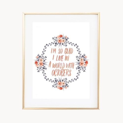 Octobers Art Print by Eight Pepperberries Paperie    Available in three sizes 4x6, 5x7, 8x10    Print at home option available