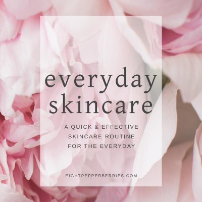 A Skincare Routine For The Everyday