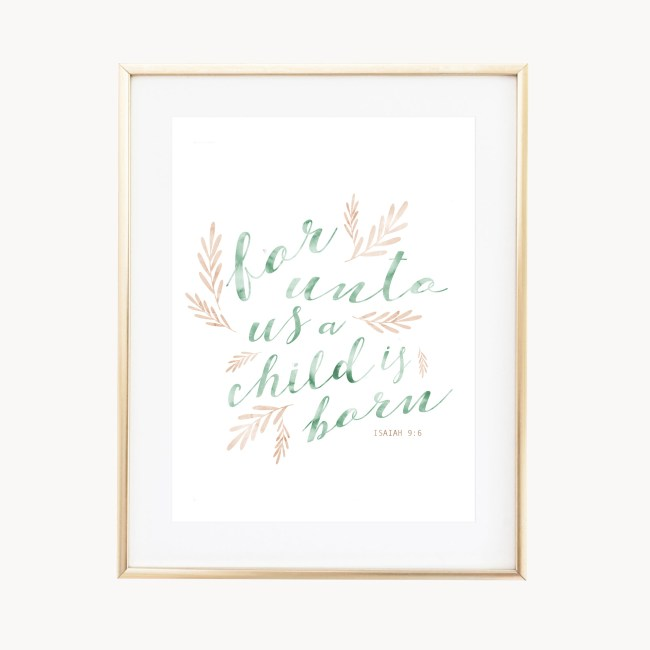 In the air there's a feeling of Christmas! Celebrate the spirit of the holiday season with this holiday art print illustrated with watercolor botanical leaves and the Isaiah 9:6 bible verse written in green watercolor brush calligraphy. Makes a great hostess gift for those who adore the Christmas season!