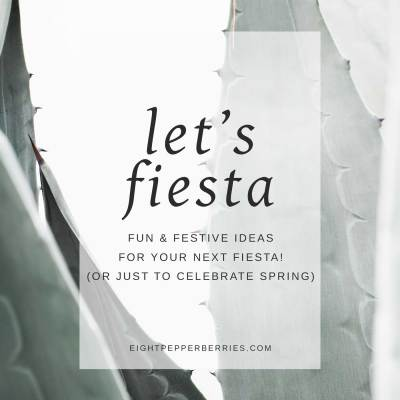 Let's Get Our Fiesta On!