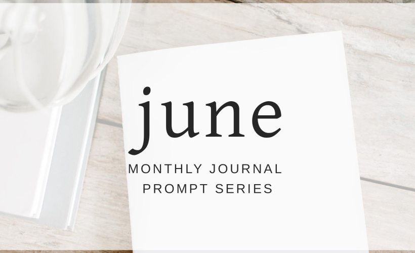June 2018 Journal Prompts by Eight Pepperberries. New Prompts Released Each Month!