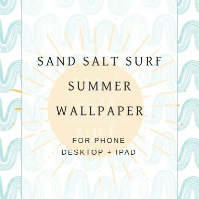 Sand Salt Surf (Summer Wallpaper Design)