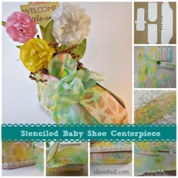 Stenciled Baby Shoe Centerpiece