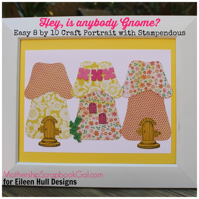 Mushroom Home Craft Portrait with Stampendous and Eileen Hull Sizzix Dies by Rina Gonzales
