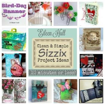 Simple Projects with Eileen Hull Sizzix Dies