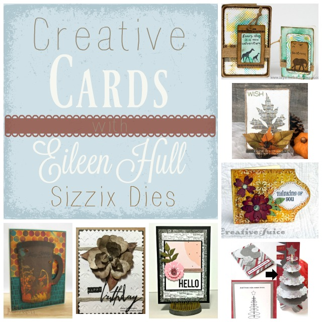 Creative Cards with Eileen Hull Sizzix Dies