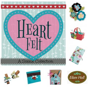 Introducing the Heartfelt Sizzix Collection