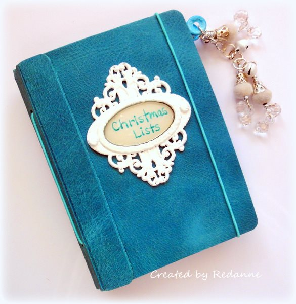 Eileen Hull Holiday Sizzix Project Tutorials: Christmas Lists Leather Passport Book Planner by Anne Redfern