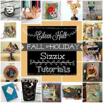 Fall Holiday Sizzix Project Tutorials to Try