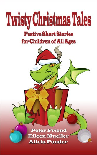 Twisty Christmas Tales - Festive Stories for Children of All Ages