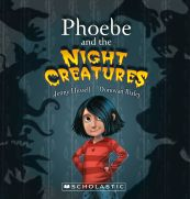 Phoebe Night Creatures