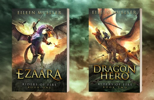 Ezaara and Dragon Hero, books 1 & 2 in Riders of Fire, a young adult dragon rider series by Eileen Mueller