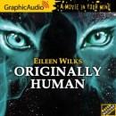 GraphicAudio ORIGINALLY HUMAN