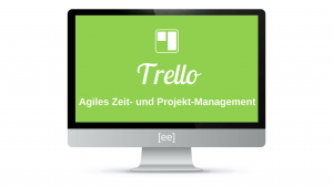 Trello Video Kurs - Agiles Zeitmanagement