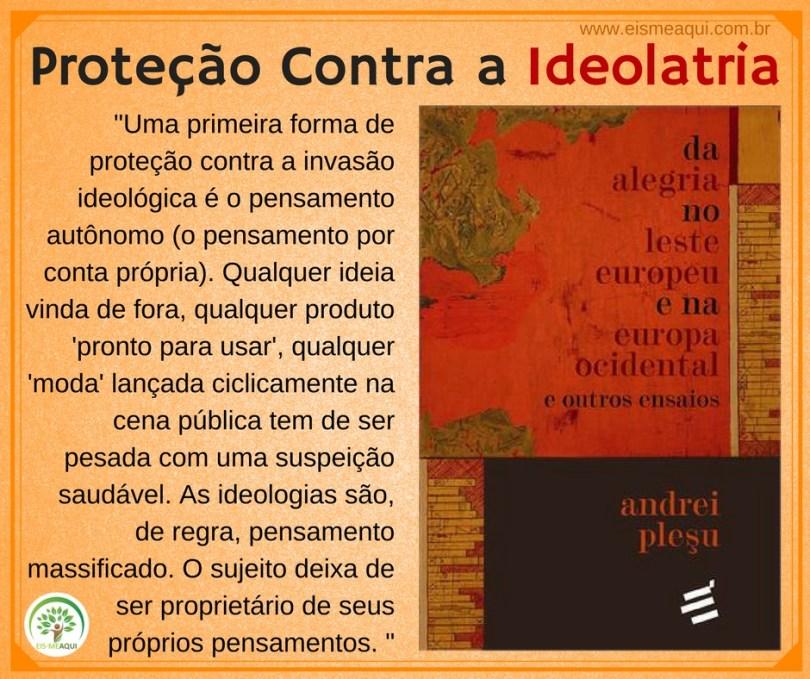 Proteção contra a Ideolatria