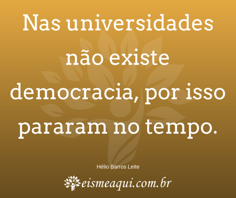 Universidades Sem Democracia