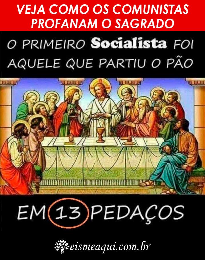 Veja Como Os Comunistas Profanam o Sagrado