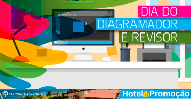 Dia do Diagramador e Revisor!
