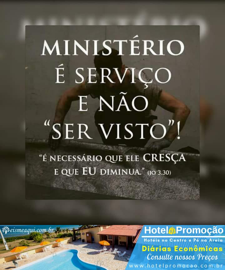 Ministério é serviço!