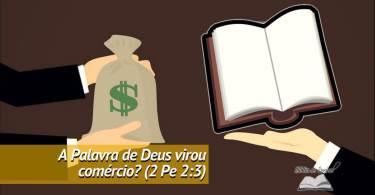 Comércio da Palavra de Deus: para quem foi escrito 2 Pedro 2:3?