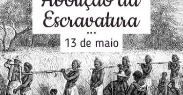 Abolição da Escravatura!