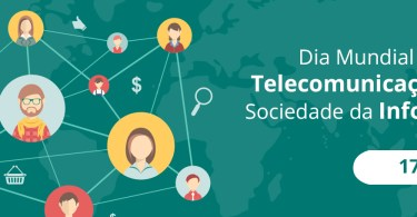 Dia Mundial da Telecomunicação e das Sociedades da Informação!