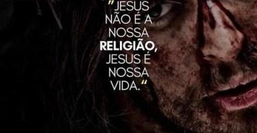 Jesus não é a nossa religião...