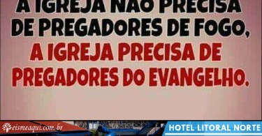A igreja não precisa de pregadores de fogo!
