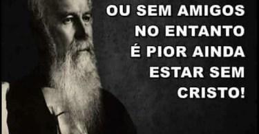 Estar sem Cristo...