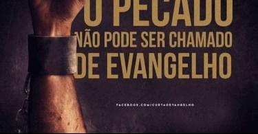 Evangelho que não confronta o Pecado não pode ser chamado de Evangelho
