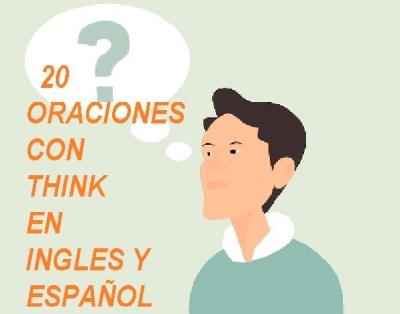 Oraciones Con Think En Inglés