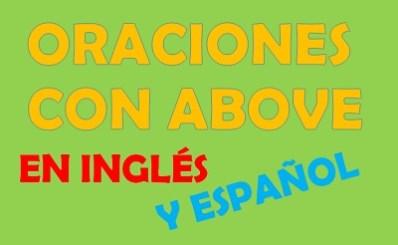 Oraciones con above en inglés y español