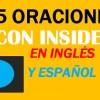 25 Oraciones Con Inside En Inglés | Ejemplos de Inside en Inglés