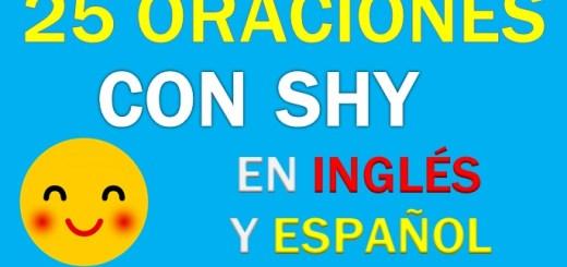 Oraciones Con Shy En Inglés